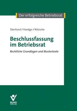 Beschlussfassung im Betriebsrat von Eberhard,  Klaus, Haedge,  Thomas, Nitzsche,  Thomas