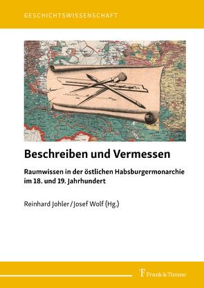 Beschreiben und Vermessen von Johler,  Reinhard, Wolf,  Josef