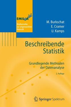 Beschreibende Statistik von Burkschat,  Marco, Cramer,  Erhard, Kamps,  Udo