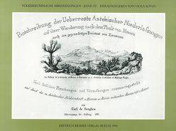 Beschreibung der Überreste aztekischer Niederlassungen von Berghes,  Carl de, Prem,  Hanns J.