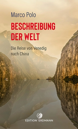 Beschreibung der Welt von Brennecke,  Detlef, Bürck,  August (Übers.), Polo,  Marco