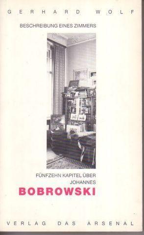 Beschreibung eines Zimmers von Melis,  Roger, Wolf,  Gerhard