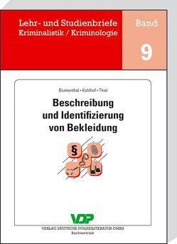 Beschreibung und Identifizierung von Bekleidung von Blumenthal,  Claudia, Clages,  Horst, Kohlhof,  Wilfried, Neidhardt,  Klaus, Thiel,  Wolfgang