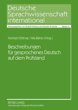 Beschreibungen für gesprochenes Deutsch auf dem Prüfstand von Bahlo,  Nils Uwe, Dittmar,  Norbert