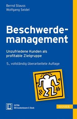 Beschwerdemanagement von Seidel,  Wolfgang, Stauss,  Bernd