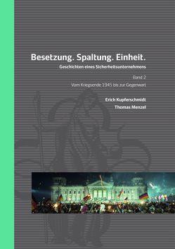 Besetzung. Spaltung. Einheit. von Buhl,  Manfred, Kupferschmidt,  Erich, Menzel,  Thomas
