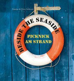 Beside the Seaside von Caldicott,  Carolyn, Caldicott,  Chris, Hoch,  Gabriele, Hoch,  Sebastian