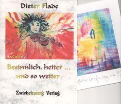 Besinnlich, heiter… und so weiter von Flade,  Dieter, Laufenburg,  Heike