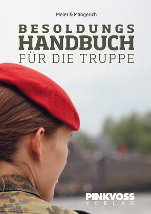 Besoldungshandbuch für die Truppe von Mangerich,  Jürgen, Meier,  Wolfgang