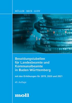Besoldungstabellen für Landesbeamte und Kommunalbeamte in Baden-Württemberg von Beck,  Erwin, Ludy,  Gerald, Mueller,  Gerhard