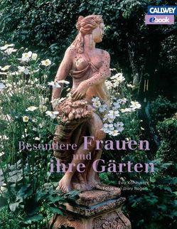 Besondere Frauen und ihre Gärten – eBook von Kohlrusch,  Eva, Rogers,  Gary