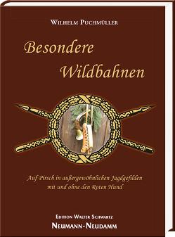 Besondere Wildbahnen von Puchmüller,  Wilhelm