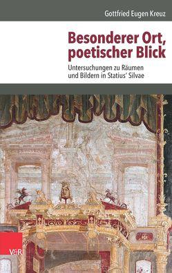Besonderer Ort, poetischer Blick von Brechtold,  Christine, Kreuz,  Gottfried Eugen