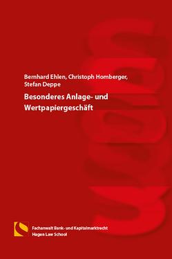 Besonderes Anlage- und Wertpapiergeschäft von Deppe,  Stefan, Ehlen,  Bernhard, Gräfin von Schlieffen,  Katharina, Homberger,  Christoph, Zwiehoff,  Gabriele