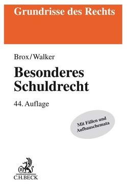 Besonderes Schuldrecht von Brox,  Hans, Walker,  Wolf-Dietrich