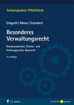 Besonderes Verwaltungsrecht von Mann,  Thomas, Schubert,  Mathias