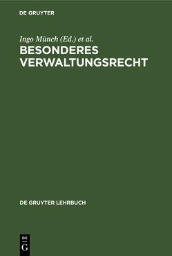 Besonderes Verwaltungsrecht von Badura,  Peter, Muench,  Ingo