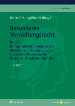 Besonderes Verwaltungsrecht von Ehlers,  Dirk, Fehling,  Michael, Pünder,  Hermann