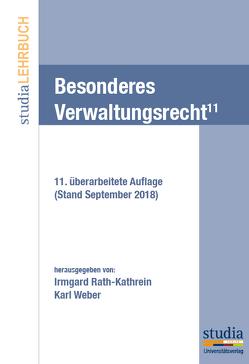 Besonderes Verwaltungsrecht (f. Österreich) von Rath-Kathrein,  Irmgard, Weber,  Karl