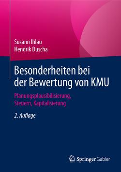 Besonderheiten bei der Bewertung von KMU von Duscha,  Hendrik, Ihlau,  Susann
