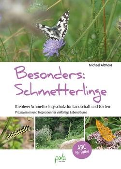 Besonders: Schmetterlinge von Altmoos,  Michael