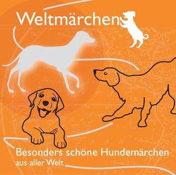 Besonders schöne Hundemärchen aus aller Welt. von Koch,  Tobias