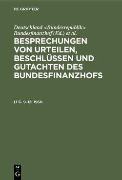 Besprechungen von Urteilen, Beschlüssen und Gutachten des Bundesfinanzhofs von Loepelmann,  Hans U.