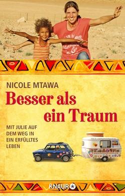 Besser als ein Traum von Mtawa,  Nicole