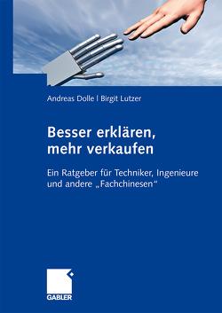 Besser erklären, mehr verkaufen von Dolle,  Andreas, Lutzer,  Birgit
