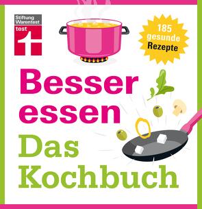 Besser essen – Das Kochbuch von Büscher,  Astrid
