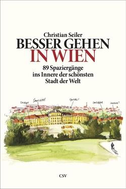 Besser gehen. In Wien von Klobouk,  Alexandrea, Seiler,  Christian
