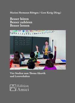 Besser hören – besser zuhören – besser lernen von Hermann-Röttgen,  Marion, Kerig,  Gero