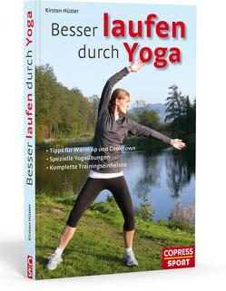 Besser laufen durch Yoga von Hüster,  Kirsten