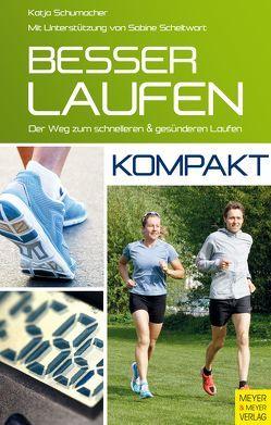 Besser laufen – kompakt von Scheltwort,  Sabine, Schumacher,  Katja