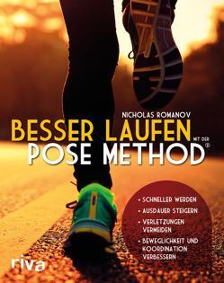 Besser laufen mit der Pose Method® von Romanov,  Nicholas