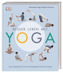 Besser leben mit Yoga von Sivananda Yoga Vedanta Zentrum
