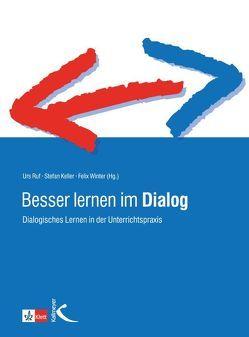Besser lernen im Dialog von Keller,  Stefan, Ruf,  Urs, Winter,  Felix