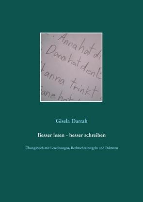 Besser lesen – besser schreiben von Darrah,  Gisela