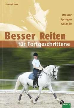 Besser Reiten für Fortgeschrittene von Hess,  Christoph
