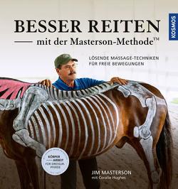 Besser reiten mit der Masterson-Methode von Masterson,  Jim