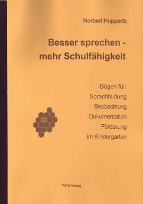 Besser sprechen – mehr Schulfähigkeit von Huppertz,  Norbert
