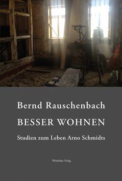 Besser wohnen von Rauschenbach,  Bernd