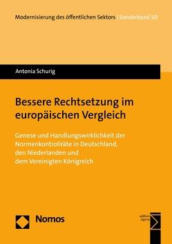 Bessere Rechtsetzung im europäischen Vergleich von Schurig,  Antonia