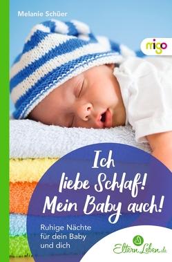 Besserer Babyschlaf von .,  ElternLeben.de, Schüer,  Melanie