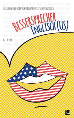 Bessersprecher Englisch (US) von Blum,  Kai