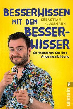 Besserwissen mit dem Besserwisser von Klussmann,  Sebastian