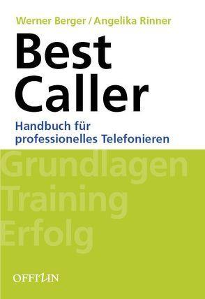 Best Caller von Berger,  Werner, Rinner,  Angelika
