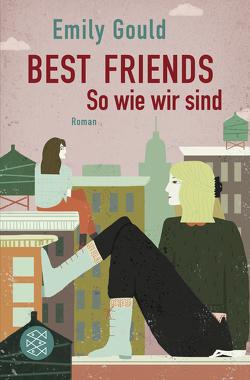 Best Friends – So wie wir sind von Christ,  Barbara, Gould,  Emily