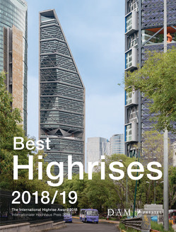 Best Highrises 2018/19 von Cachola Schmal,  Peter, Koerner,  Peter, Liesner,  Maximilian