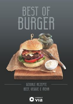 Best of Burger – Beef, Veggie & mehr von Martins,  Isabel, Ottinger,  Iris